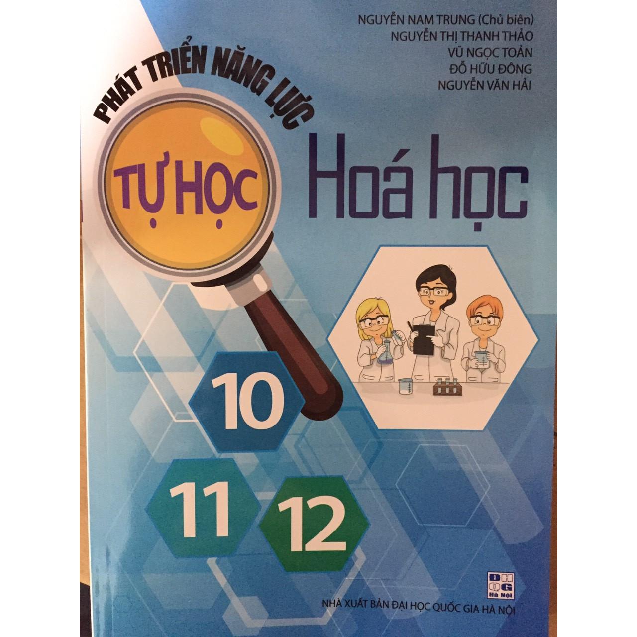Phát triển năng lực tự học Hóa Học 10-11-12