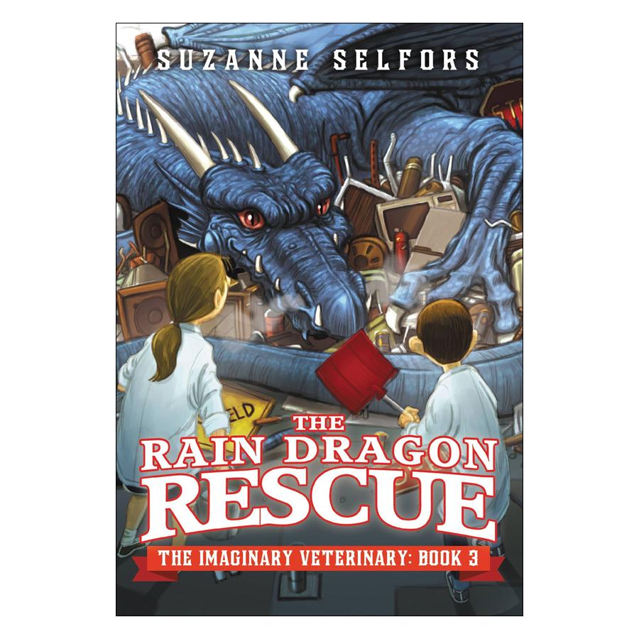 The Imaginary Veterinary Series #3: The Rain Dragon Rescue