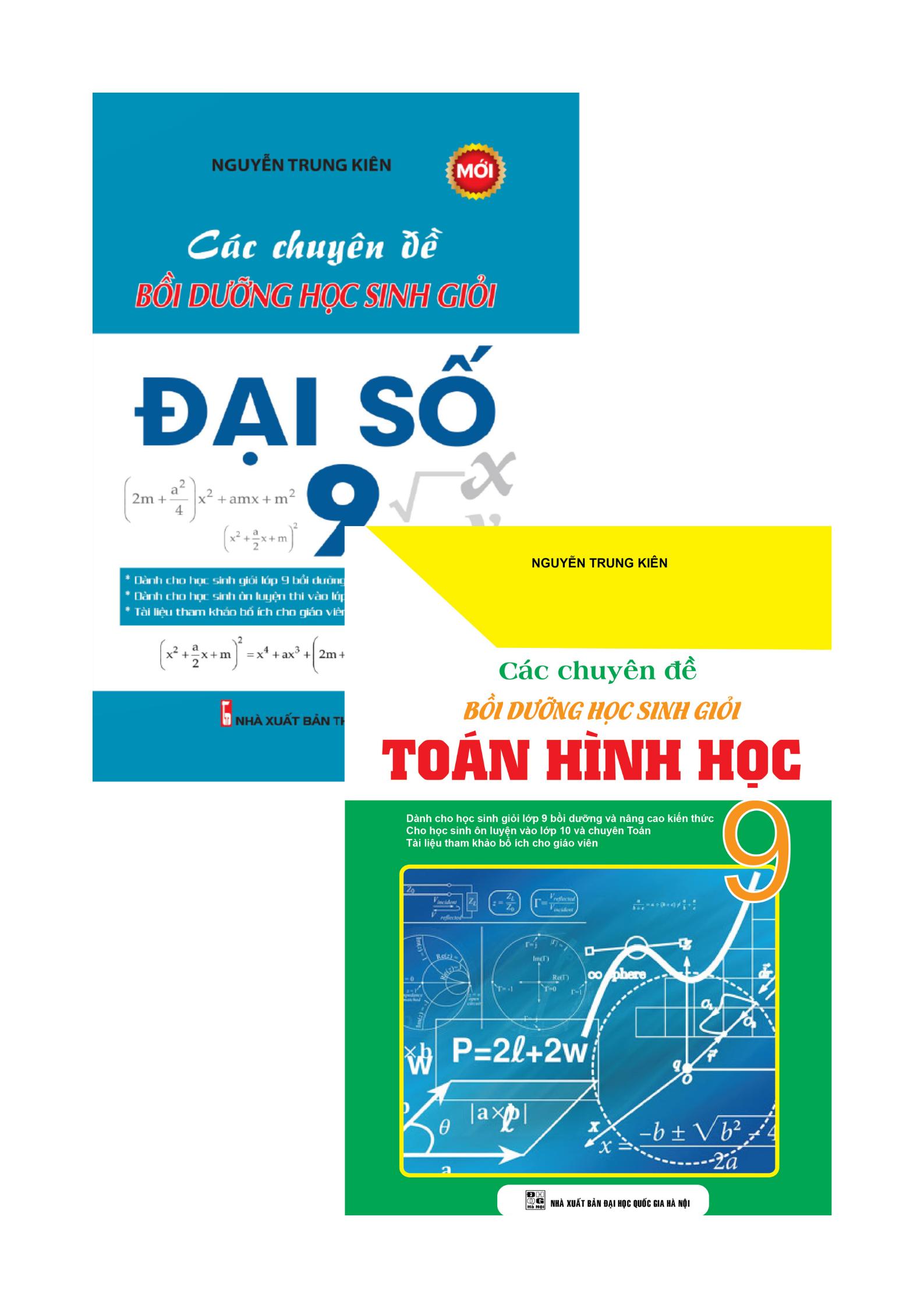 Combo Các Chuyên Đề Bồi Dưỡng Học Sinh Giỏi Toán 9 (Bộ 2 Cuốn)