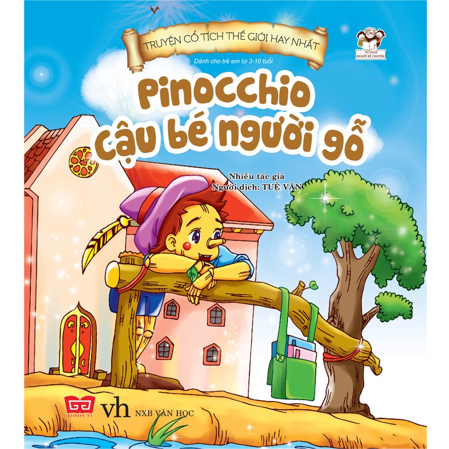 Truyện Cổ Tích Thế Giới Hay Nhất - Pinochio Cậu Bé Người Gỗ (Tái Bản)