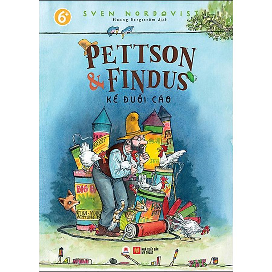 Combo 2 - Pettson Và Findus: Đại Náo Vườn Rau + Kế Đuổi Cáo + Gáy Hoài Khổ Lắm Gáy Mãi (3 Cuốn)