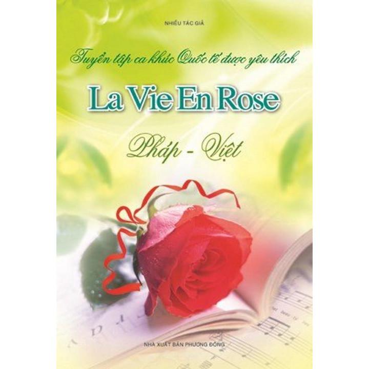 Tuyển Tập Những Ca Khúc Quốc Tế Được Yêu Thích - La Vie En Rose