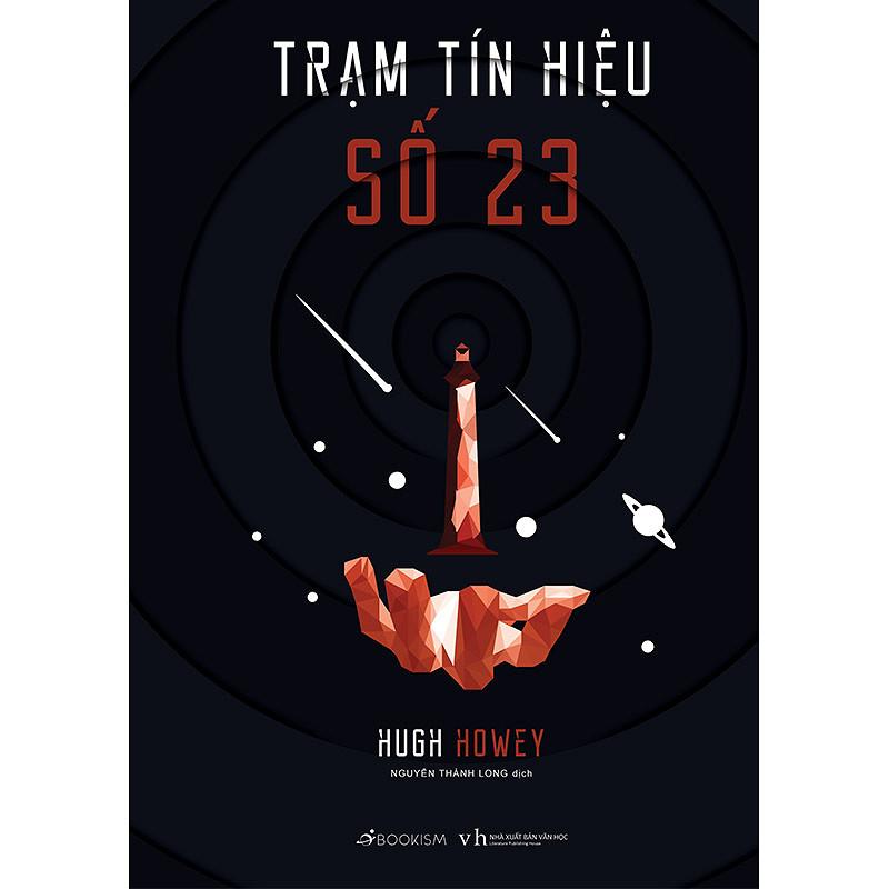 Trạm tín hiệu số 23 - Tiểu thuyết Tâm lý Chiến tranh Vũ trụ