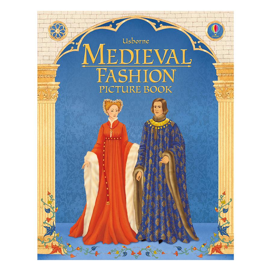 Usborne Medieval Fashion Picture Book