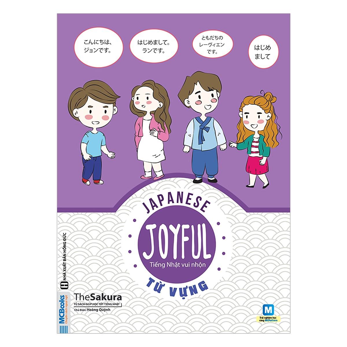 Joyful Japanese - Tiếng Nhật Vui Nhộn - Từ Vựng(Tặng Kèm Bookmark PL )