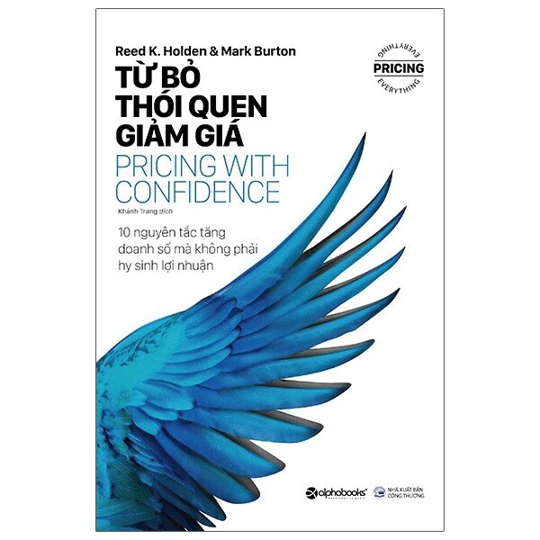Từ Bỏ Thói Quen Giảm Giá - Pricing With Confidence