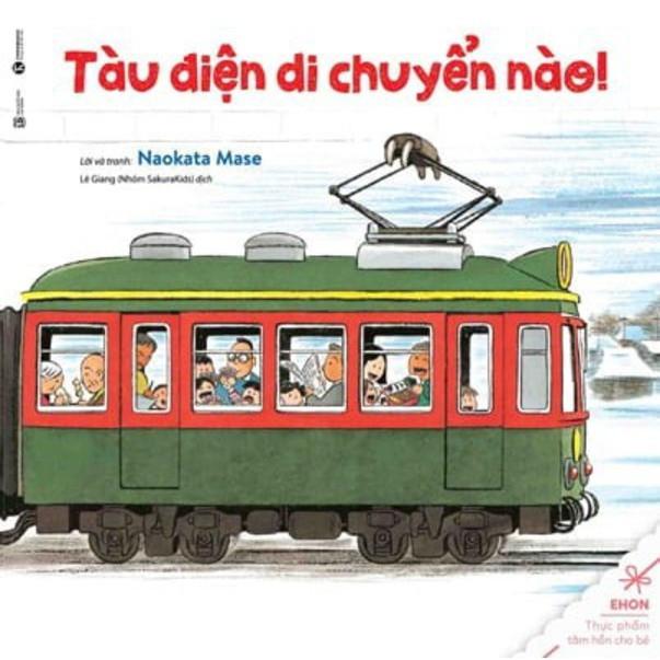 Sách Ehon - Tàu điện di chuyển nào