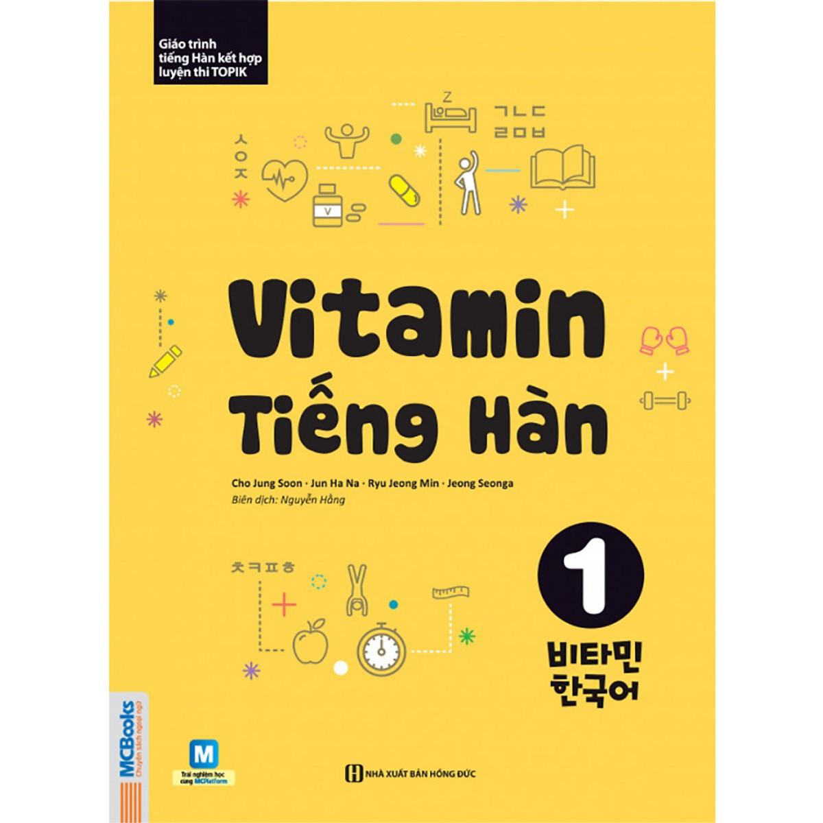 Vitamin Tiếng Hàn 1 ( Học kèm APP MCBOOKS - Trải nghiệm tuyệt vời với hệ sinh thái MCPlatform ) tặng kèm bookmark