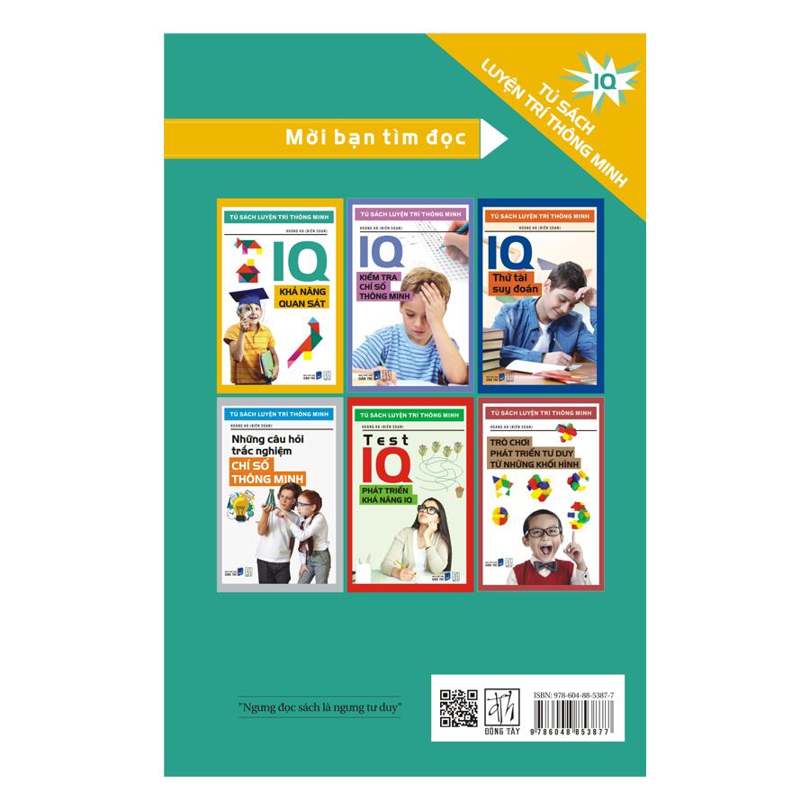Tủ Sách Luyện Trí Thông Minh - IQ Khả Năng Quan Sát (Tái Bản)
