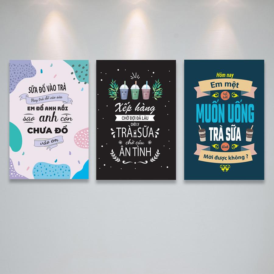 Bộ Tranh treo tường trang trí quán trà sữa với những câu nói truyền độc lực, cảm hứng -  PGĐL1605