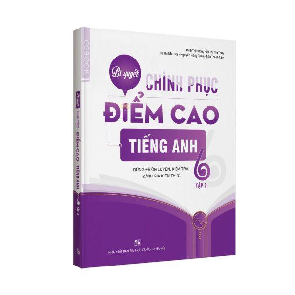 Bí quyết chinh phục điểm cao Toán tập 2 - Ngữ văn - Tiếng anh 6 Tập 2 (3 cuốn)
