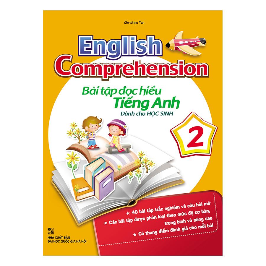 English Comprehension – Bài Tập Đọc Hiểu Tiếng Anh Dành Cho Học Sinh 2