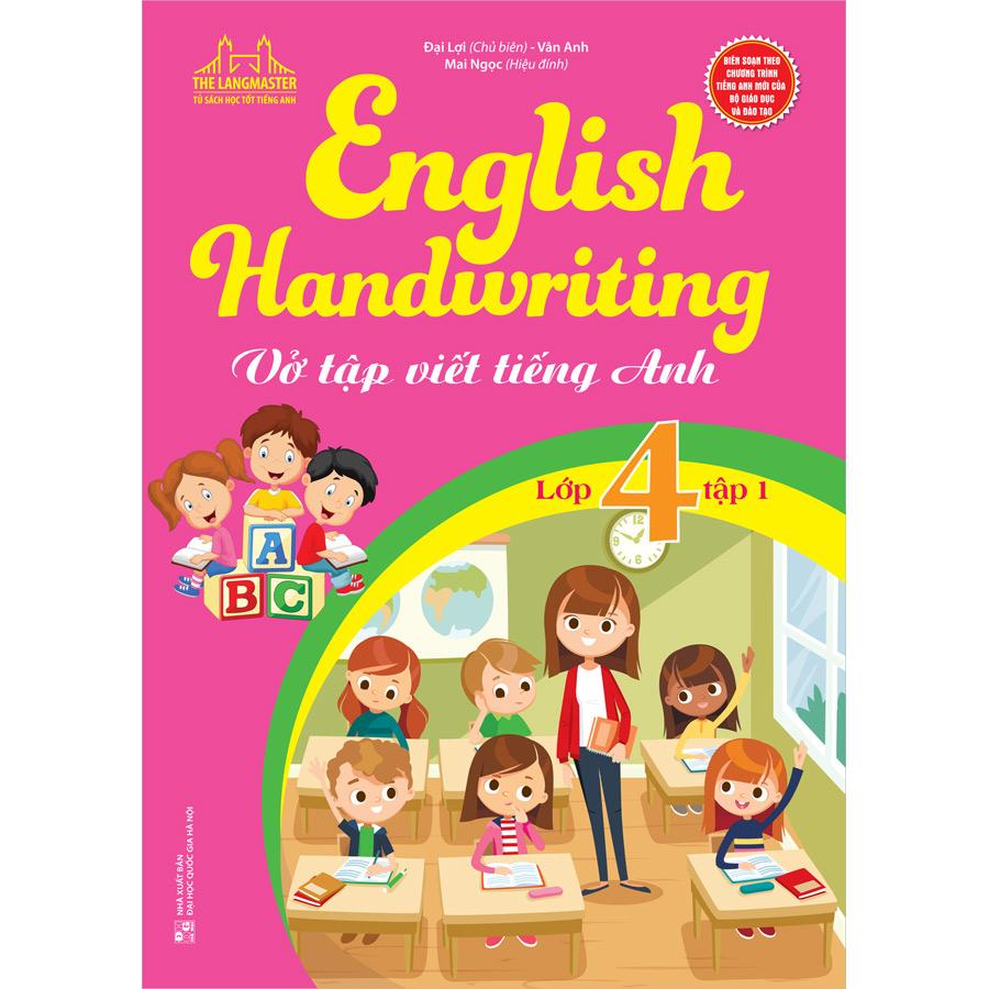 English Handwriting - Vở Tập Viết Tiếng Anh Lớp 4 - Tập 1