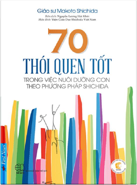 Giáo dục sớm: Nuôi con theo pp Shichida 1 (277 lời khuyên dạy con + 70 thói quen tốt + Phát triển năng lực trí tuệ cho con)