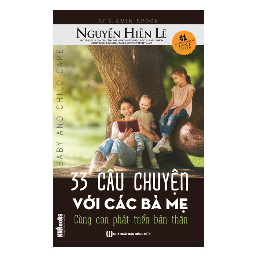33 Câu Chuyện Với Các Bà Mẹ - Cùng Con Phát Triển Bản Thân (Bộ Sách Cha Mẹ Khéo - Con Thành Công)