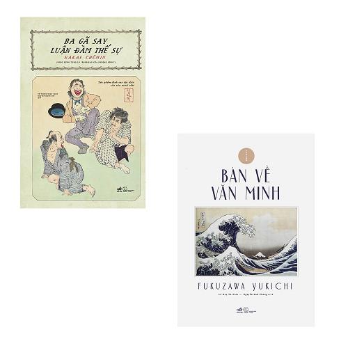 Bộ 2 cuốn sách gối đầu giường của Nhật Bản về thời kì Duy Tân Minh Trị: Bàn Về Văn Minh - Ba Gã Say Luận Đàm Thế Sự