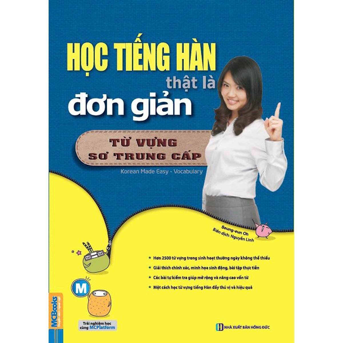 Học Tiếng Hàn Thật Đơn Giản - Từ Vựng Trình Độ Sơ Trung Cấp ( tặng kèm bookmark ngẫu nhiên)