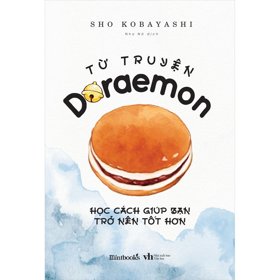 Từ Truyện Doraemon Học Cách Giúp Bạn Trở Nên Tốt Hơn