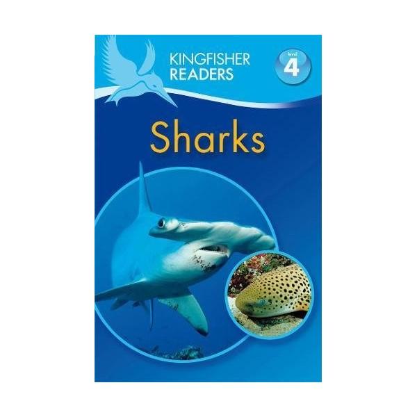 Kingfisher Readers Level 4: Sharks