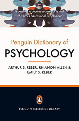 The Penguin Dictionary of Psychology: Fourth Edition
