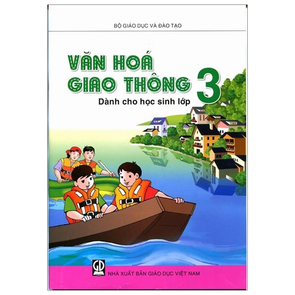 Văn Hóa Giao Thông Dành Cho Học Sinh Lớp 3