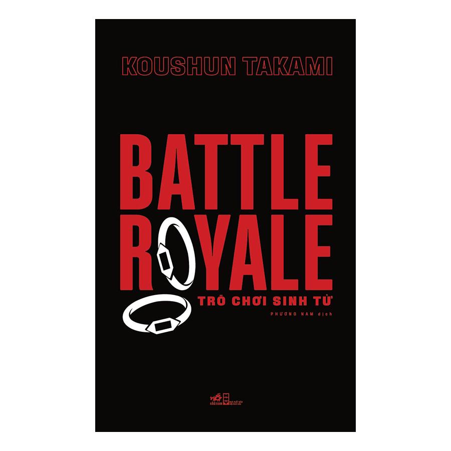 BATTLE ROYALE - Trò Chơi Sinh Tử