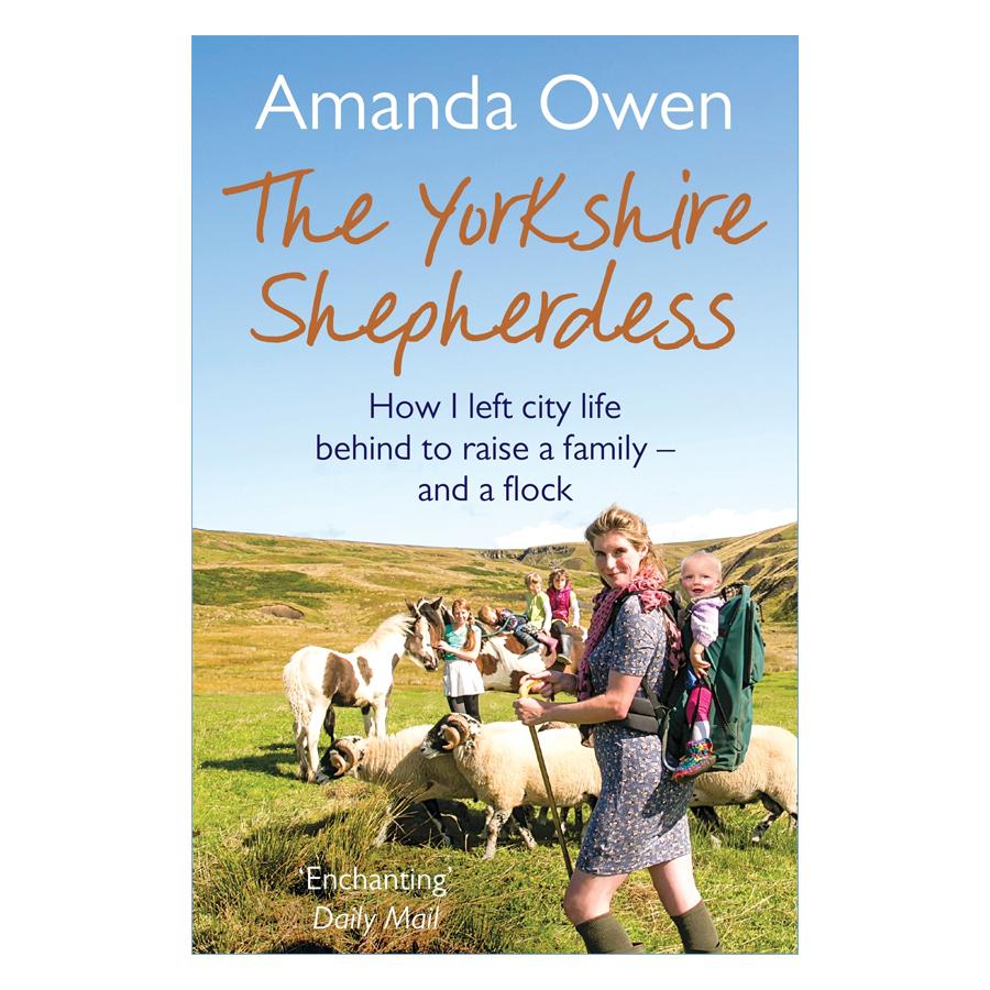 The Yorkshire Shepherdess - The Yorkshire Shepherdess (Paperback)