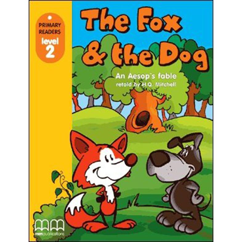 MM Publications: Truyện luyện đọc tiếng Anh theo trình độ - THE FOX AND THE DOG (WITHOUT CD-ROM)