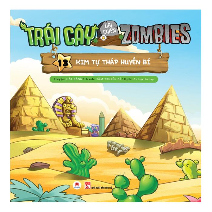 Trái Cây Đại Chiến Zombies - Tập 13: Kim Tự Tháp Huyền Bí (Tái Bản)