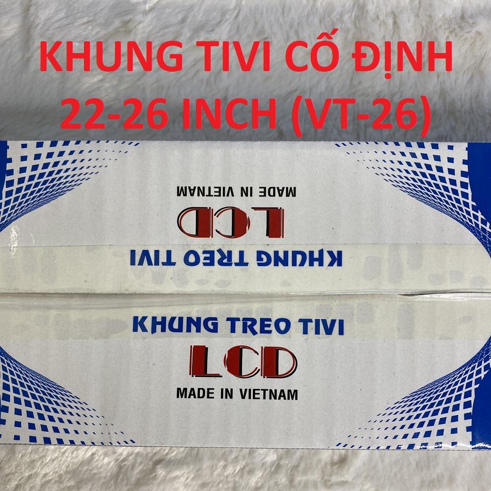 KHUNG TREO TIVI CỐ ĐỊNH 22-26INCH (VT-22)