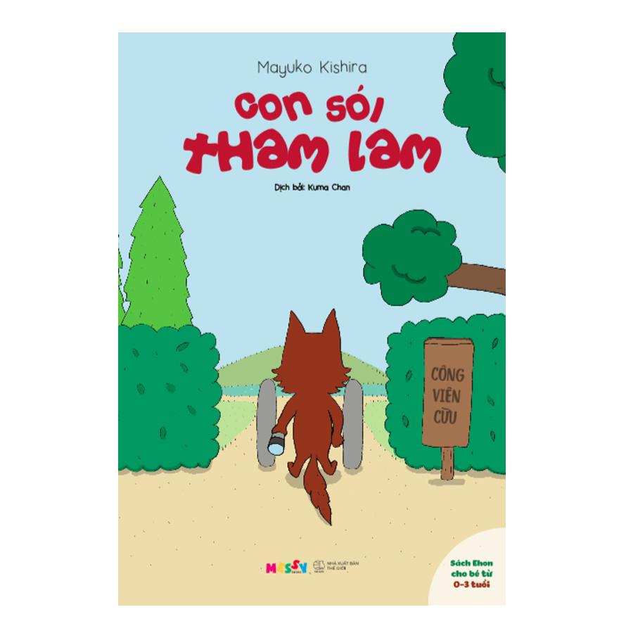 Ehon - Đọc Cho Bé Nghe - Con Sói Tham Lam