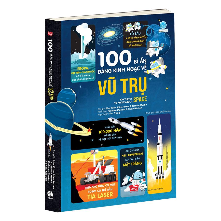 100 Bí Ẩn Đáng Kinh Ngạc Về Vũ Trụ (USBORNE - 100 Things To Know About Space)
