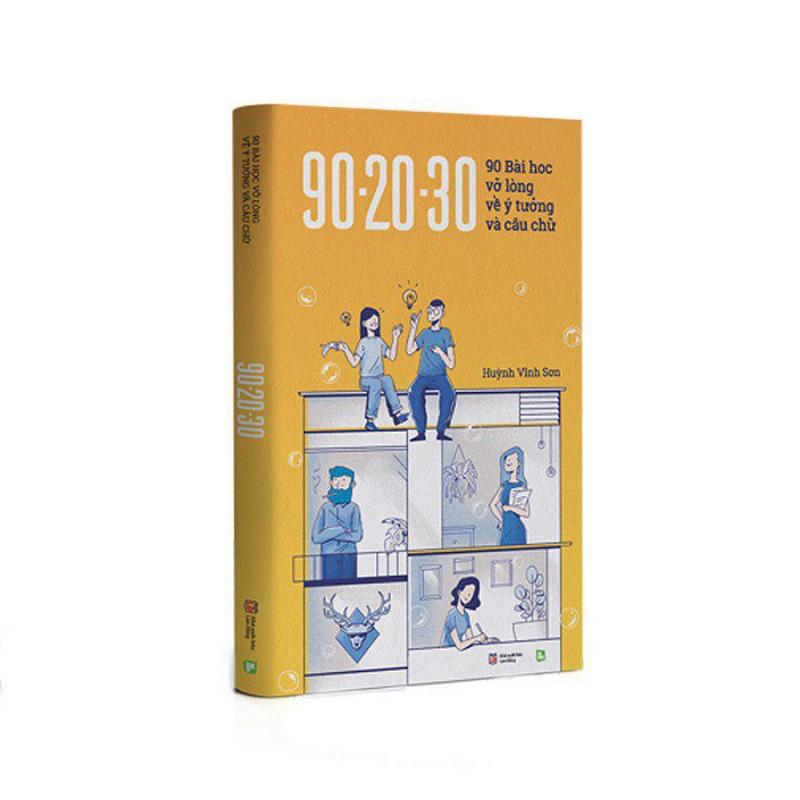 90 - 20 - 30 - 90 Bài Học Vỡ Lòng Về Ý Tưởng Và Câu Chữ