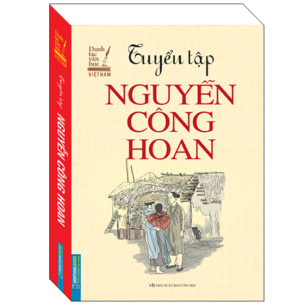 Tuyển Tập Nguyễn Công Hoan (Bìa Mềm) - Danh Tác Văn Học Việt Nam