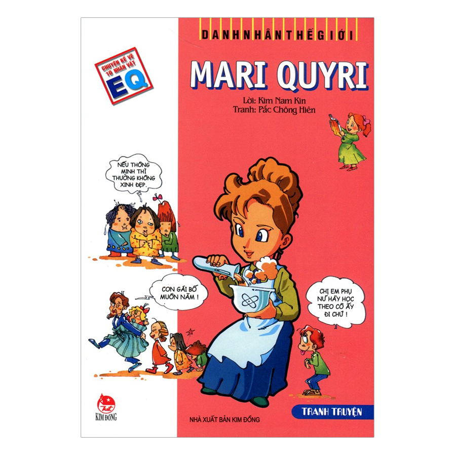 Danh Nhân Thế Giới: Mari Quyri (Tái Bản 2019)
