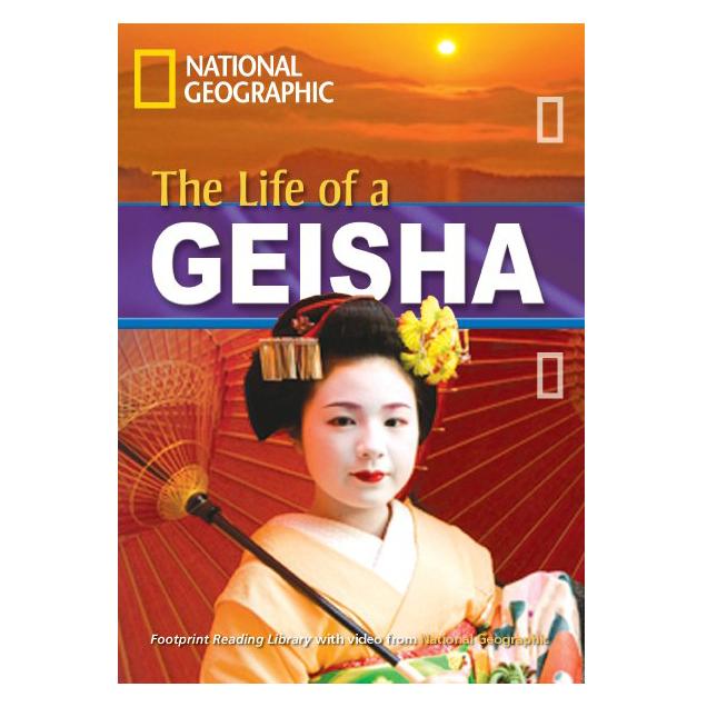 The Life of a Geisha: Footprint Reading Library 1900 - 9781424012046,62_18727,80500,tiki.vn,The-Life-of-a-Geisha-Footprint-Reading-Library-1900-62_18727,The Life of a Geisha: Footprint Reading Library 1900