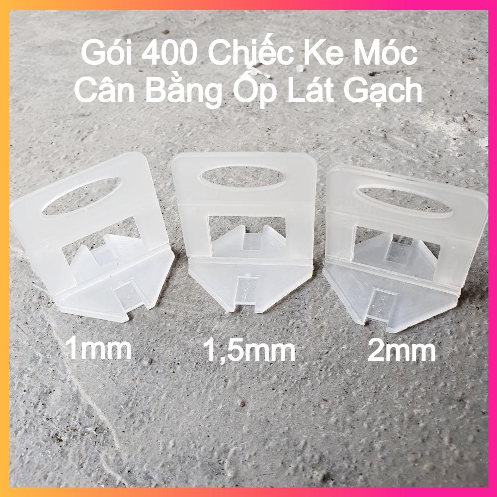 Gói 400 Chiếc Ke Móc Cân Bằng Ốp Lát/ Ke Lát Gạch Bằng Nhựa PP - Nhiều Kích Cỡ Mạch Gạch -  Lát Được Tầm 60m2