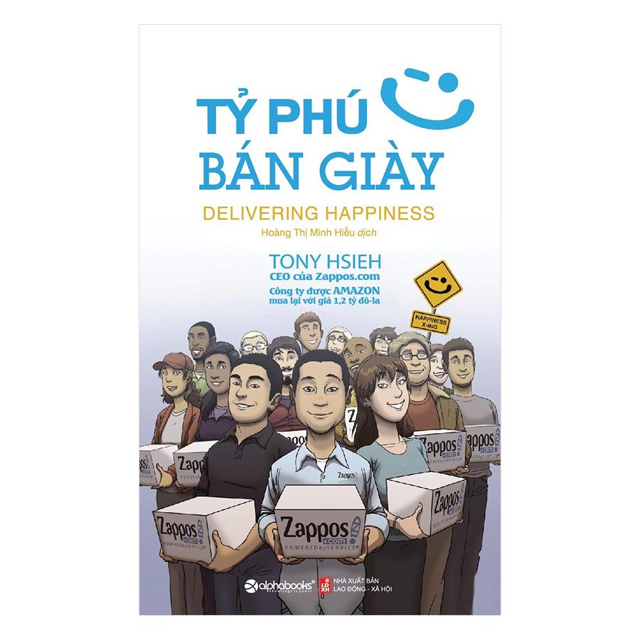 Tỷ Phú Bán Giày (Tái Bản 2018)