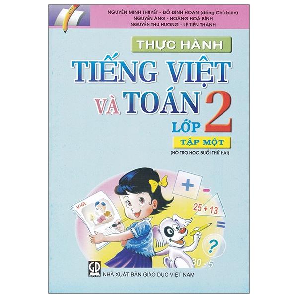 Thực Hành Tiếng Việt Và Toán - Lớp 2 (Tập 1)