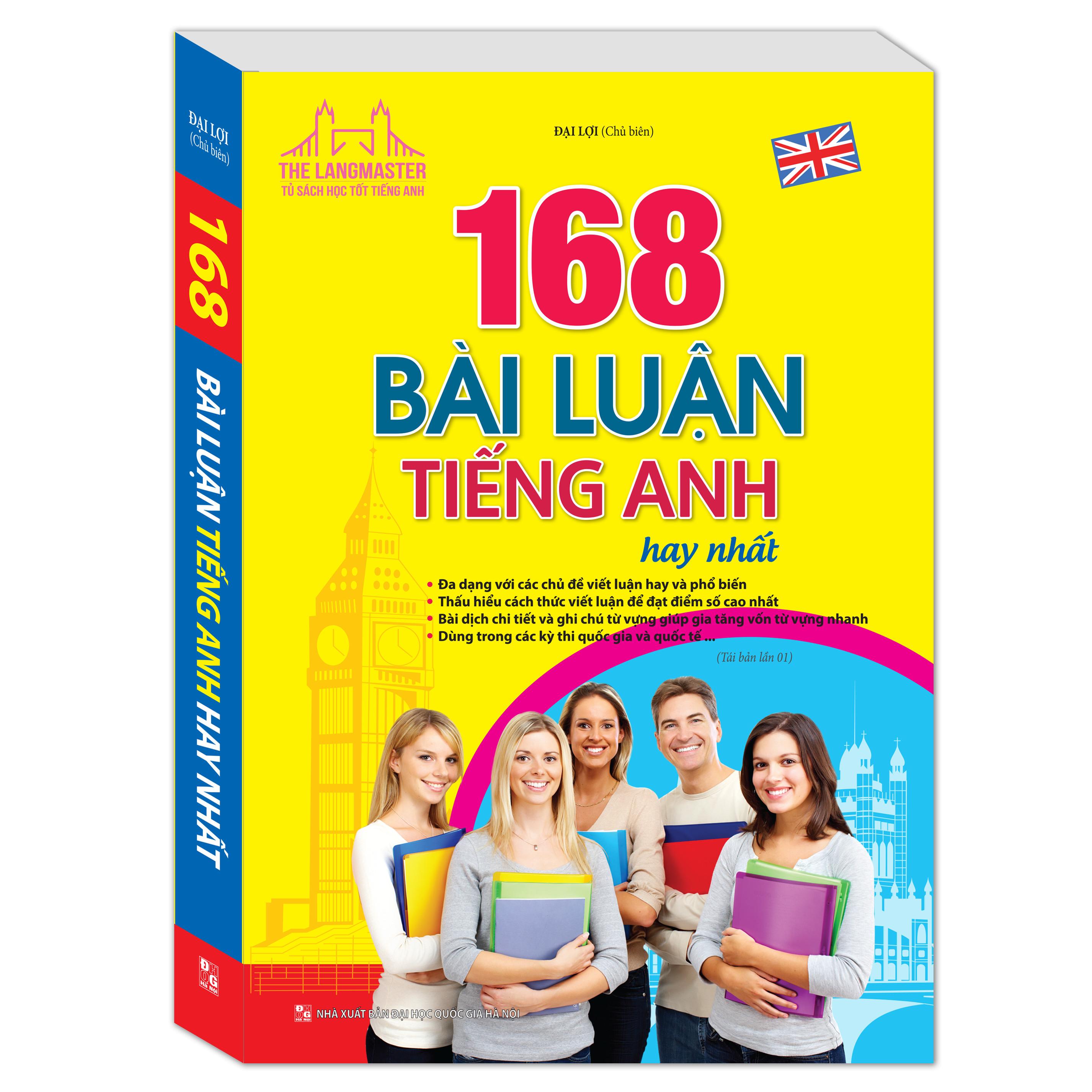 168 Bài Luận Tiếng Anh Hay Nhất (Tái Bản 01)