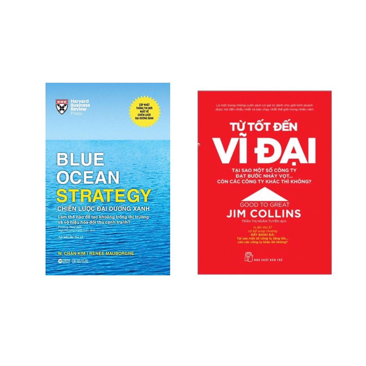 Combo 2 cuốn :  Chiến Lược Đại Dương Xanh + Từ Tốt Đến Vĩ Đại