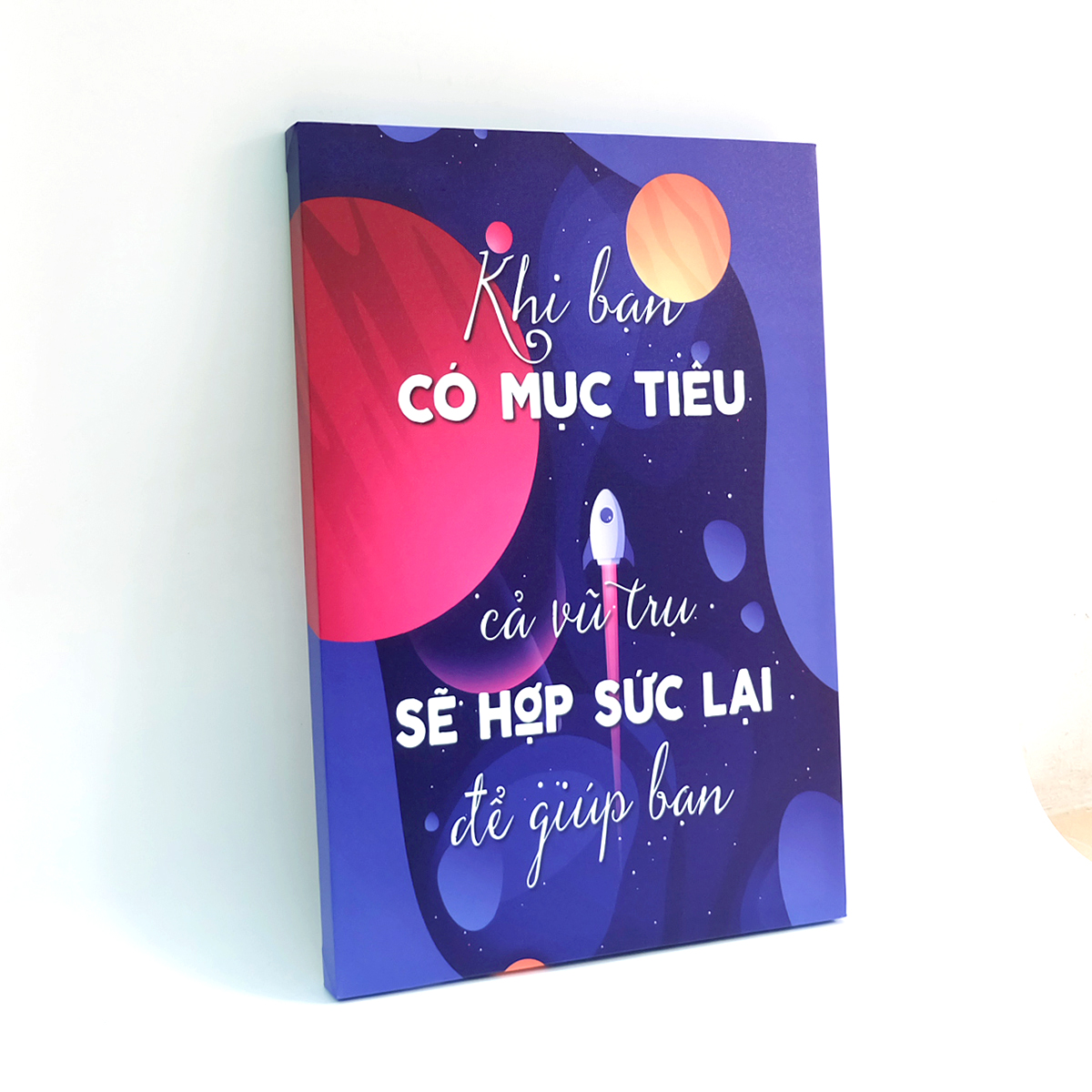 Tranh slogan canvas tạo động lực [trang trí văn phòng] OFV039 Khi bạn có mục tiêu cả vũ trụ sẽ hợp sức lại để giúp bạn  Cocopic