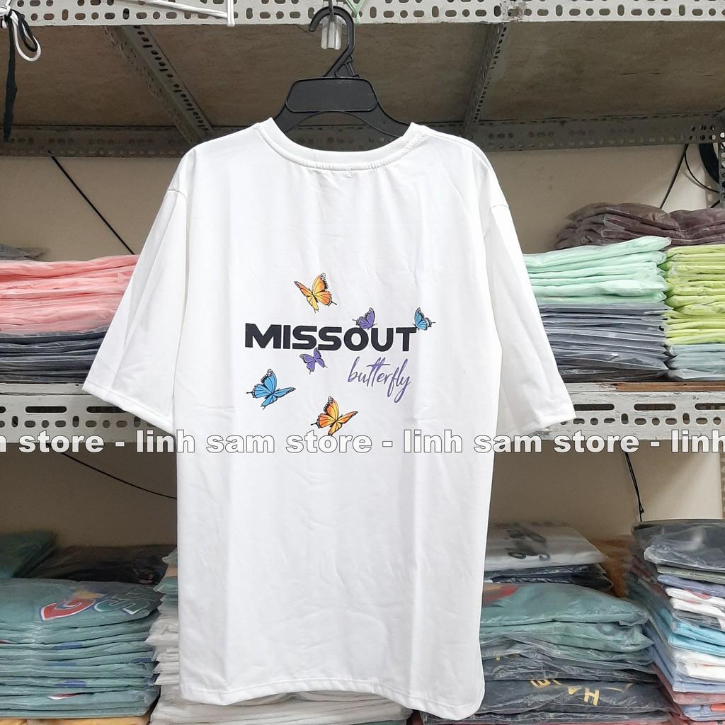 Áo thun in tay lỡ nữ freesize phông form rộng dáng Unisex - Ulzzang mặc cặp, nhóm, lớp hình BƯỚM MISSOUT BUTTERFLY