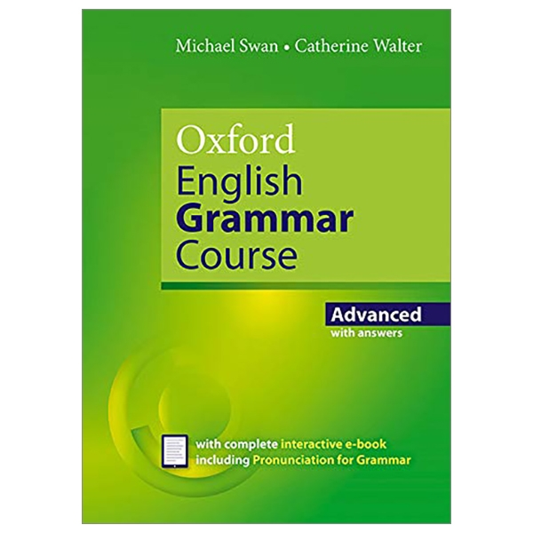 Oxford English Grammar Course: Advanced: With Key