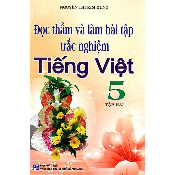 Đọc Thầm Và Làm Bài Tập Trắc Nghiệm Tiếng Việt Lớp 5 (Tập 2) (Tái Bản)