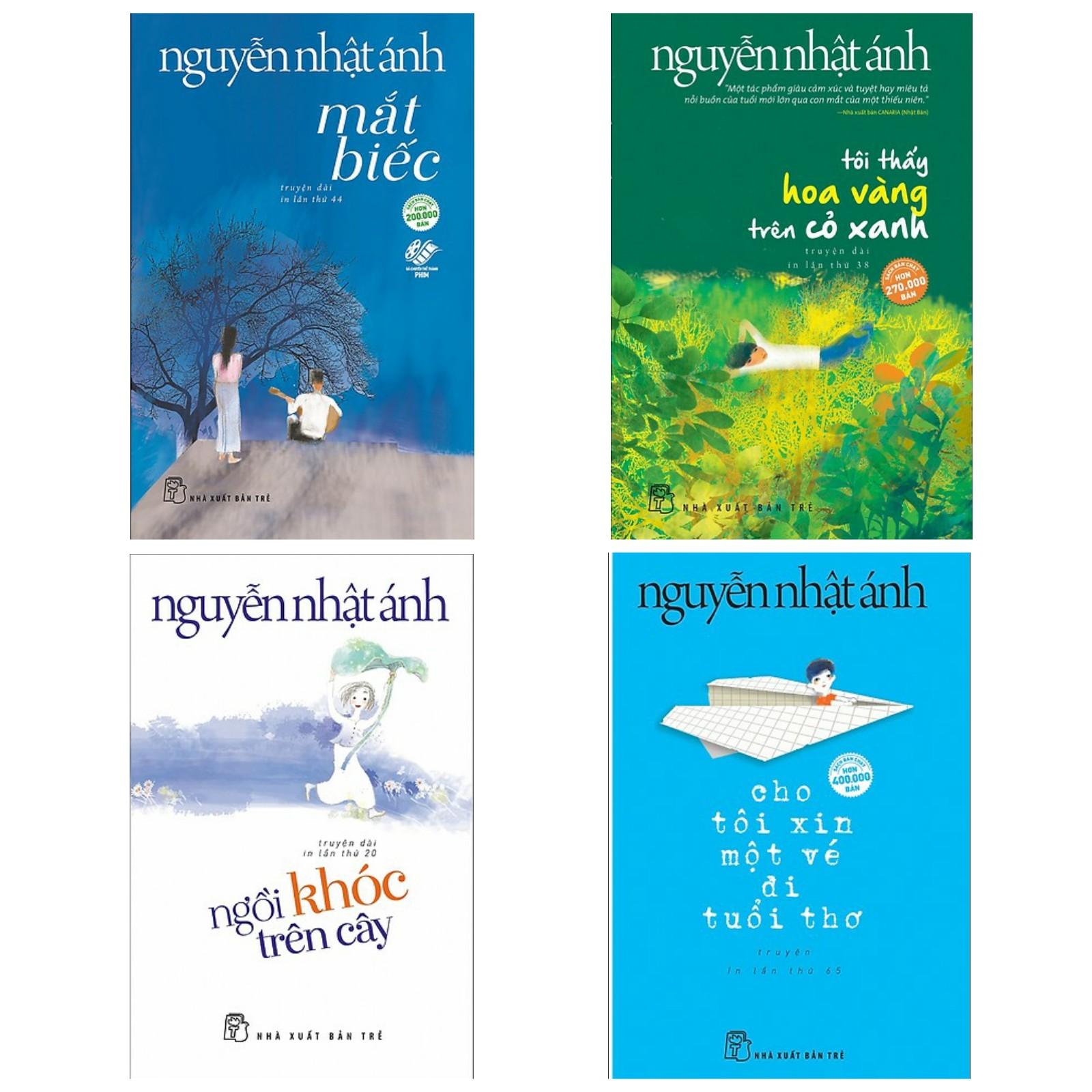 Combo 4 Cuốn Sách Hay Nhất Của Nguyễn Nhật Ánh: Mắt Biếc + Tôi Thấy Hoa Vàng Trên Cỏ Xanh + Cho Tôi Xin Một Vé Đi Tuổi Thơ + Ngồi Khóc Trên Cây (Tặng Kèm Bookmark Green Life Siêu Xinh)