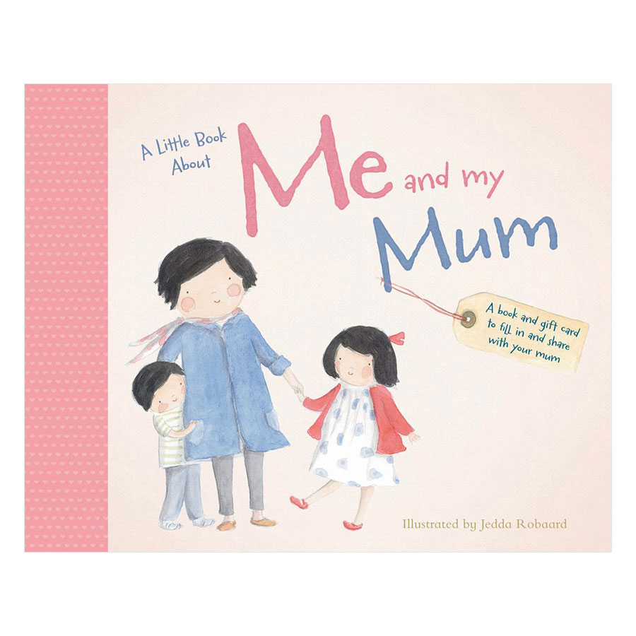 A Little Book About Me And My Mum