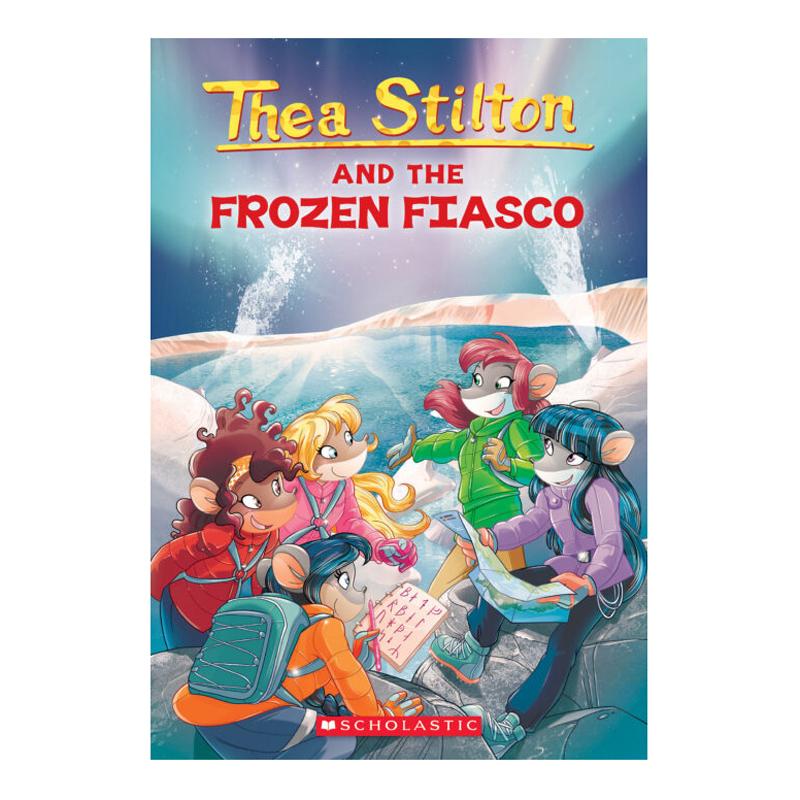 Thea Stilton Book 25: Thea Stilton And The Frozen Fiasco