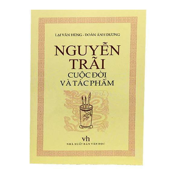 Nguyễn Trãi - Cuộc đời và Tác phẩm