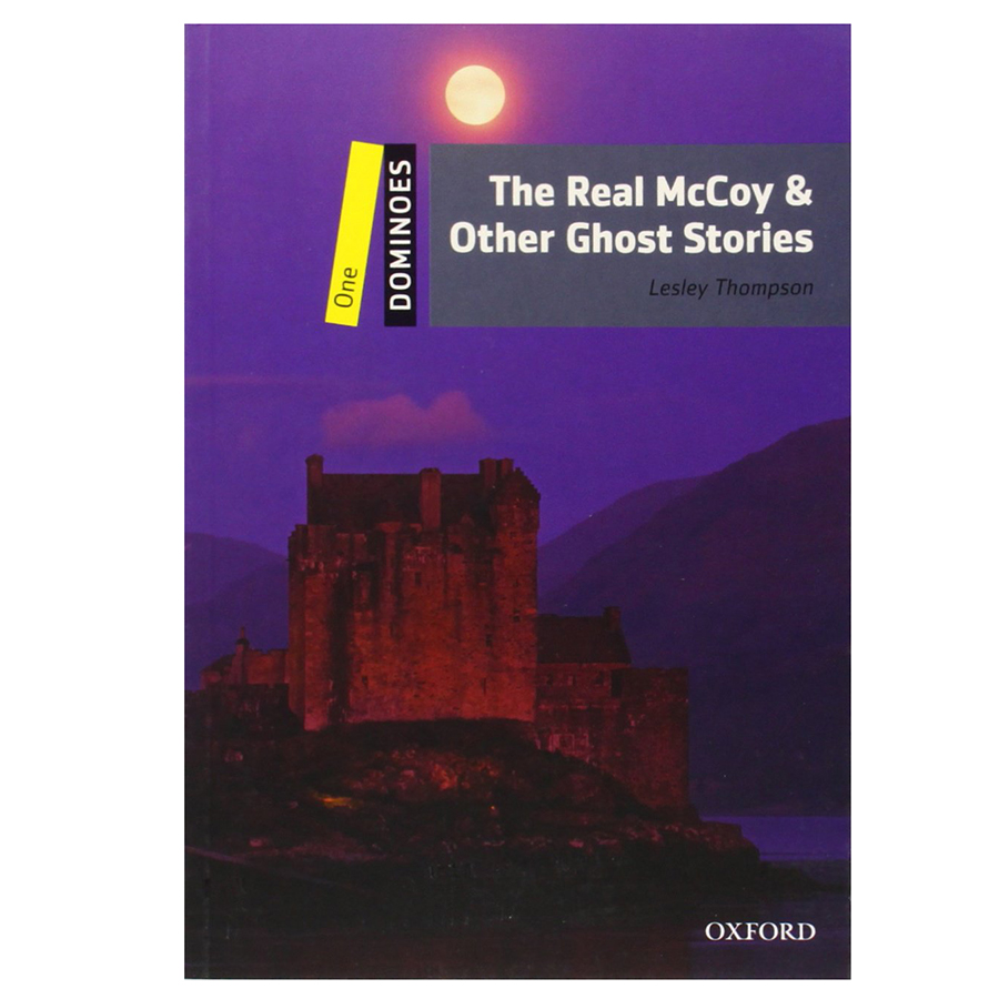Dominoes (2 Ed.) 1: The Real McCoy  Other Ghost Stories - 9780194247672,62_23911,289000,tiki.vn,Dominoes-2-Ed.-1-The-Real-McCoy-Other-Ghost-Stories-62_23911,Dominoes (2 Ed.) 1: The Real McCoy  Other Ghost Stories
